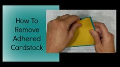 How to remove adhered cardstock. Wish I had known this a couple of years ago. Simple and great tip!