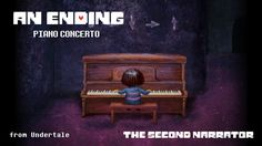 Undertale Piano Concerto - An Ending Soundtrack Music, Hope Chest, Piano, Sheet Music, Songs, Determination, Board, Youtube, Pianos