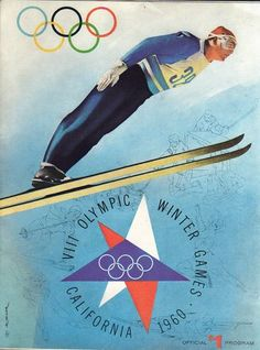 1960 Winter Olympics at Squaw Valley - program cover Youth Olympic Games, Winter Olympic Games, Winter Games, Olympic Sports, Theme Sport, Vintage Ski Posters, Nordic Skiing, Ski Jumping, Summer Olympics
