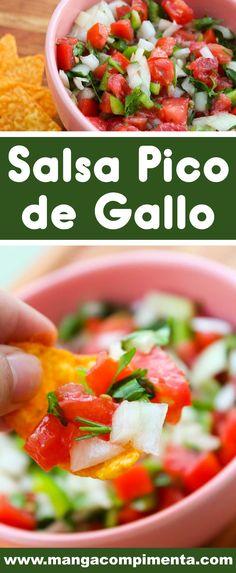 Receita de Salsa Pico de Gallo - um prato mexicano para lanchar e petiscar com os amigos. #receitas