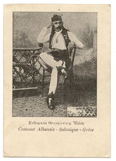 Albanian costume - Salonica - Greece Albanian Culture, Ottoman Turks, Thessaloniki, Historical Pictures, Traditional Outfits, Old Photos, Greece, Dry Clay, History