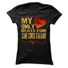 My Heart Only Beat For Cane Corso Italiano Cool Shirt  T Shirt, Hoodie, Sweatshirts - custom tshirts #hoodie #clothing