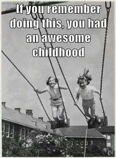 I remember doing this on the swings in the church yard!