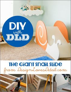 Saw this sweet little indoor slide on their instagram and fell in love. super cute!!! Snail Slide DIY from DesignLovesDetail.com! The full tutorial.