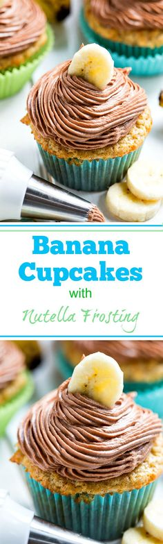 Banana Cupcakes with Nutella Frosting. This frosting is too die for!