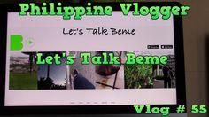 Beme - Philippine Vlogger -Vlog#55