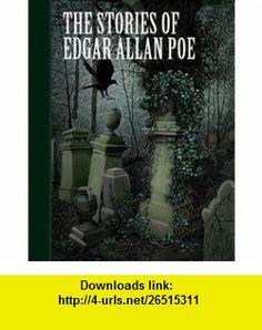 The Stories of Edgar Allan Poe (Sterling Classics) (9781402773259) Edgar Allan Poe, Scott McKowen, Arthur Pober Ed.D , ISBN-10: 1402773250  , ISBN-13: 978-1402773259 ,  , tutorials , pdf , ebook , torrent , downloads , rapidshare , filesonic , hotfile , megaupload , fileserve
