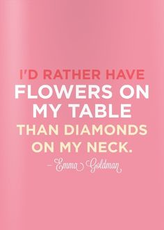 Hmmm... tend to agree BUT... when the flowers began to wilt... i might regret not opting for the diamonds. Lol.