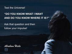 #abrahamhicks #universe #test