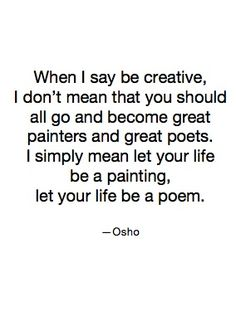 make your life a creative expression