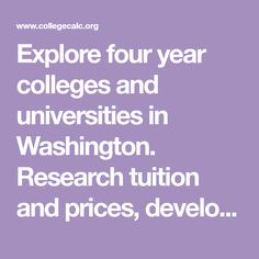 Explore four year colleges and universities in Washington. Research tuition and prices, develop a college savings plan and calculate student loan payments for universities in Washington. Seattle University, Western Washington University, State College, Student Loan Payment, Student Loans, Walla Walla University, Whitman College, Northwest College