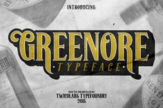 Greenore by Twicolabs Fontdation on @creativemarket