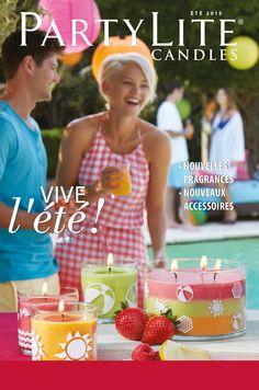 Catalogue PartyLite p Partylite, New Fragrances, Catalogue, Have Fun, Candles, Summer, Life, Den, Summer 2015