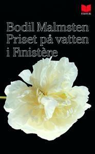 http://www.adlibris.com/se/product.aspx?isbn=9172216263   Titel: Priset på vatten i Finistère - Författare: Bodil Malmsten - ISBN: 9172216263 - Pris: 39 kr