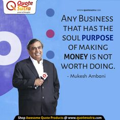 Special quote for businessman and businesswomen out there. :) What purpose guides your Business? :) 'Any business that has the soul purpose of making Money is not worth Doing. Special Quotes, Quotes By Famous People, Investing Money, Entrepreneur Quotes, Gift Store, Motivate Yourself, Self Improvement, Success Quotes, Inspire Me