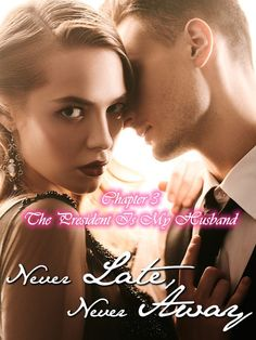 #flipread #romance #novel #story Never Late, Never Away Chapter 3 The President Is My Husband novel is a romance story about Vivian William and Finnick Norton. Read Never Late, Never Away Chapter 3 The President Is My Husband novel full story online on Flipread App. Best Romance Novels, Chapter 3, Reading Online, Presidents, Husband, Movie Posters, App, School, Film Poster