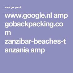 www.google.nl amp gobackpacking.com zanzibar-beaches-tanzania amp