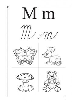 Výsledek obrázku pro písmeno m pracovní list First Grade, Alphabet, Language, Math Equations, Character, Alpha Bet, Languages, Lettering, Key Stage 1