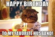 Happy birthday to my favorite husband meme 1