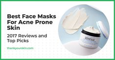Best Face Masks For Acne Prone Skin – 2021 Reviews and Top Picks 1 Acne Face Mask, Best Face Mask, Face Masks, Acne Prone Skin, Best Face Products, Top, Crop Shirt, Shirts, Facials