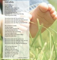 Irish Lullaby...love, love, love this lullaby...sang it to my son all the time when he was young!
