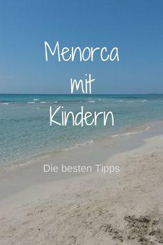 Diese Farben, diese Strände, diese Städte - Menorca ist weit mehr als nur die kleine Schwester Mallorcas. Gerade für Familien ist Menorca ein ideales Urlaubsziel. Was man mit Kindern auf Menorca unternehmen kann, erfahrt ihr hier.