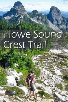 The Howe Sound Crest Trail is a gorgeous 29 km trail stretching from Cypress Bowl to Porteau Cove, taking you over multiple summits. Hiking Trips, Hiking Guide, Road Trips, Backpacking, North Vancouver, Laundry Hacks, Best Hikes, Day Hike, Outdoor Adventures