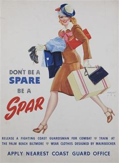 Don't Be a Spare Be a Spar ~ Recruiting poster for the U.S. Coast Guard, 1944