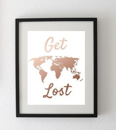 Get Lost Rose Gold Foil Art Print: Rose Gold foil by BlueMade