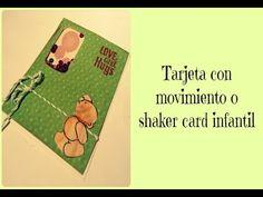 Tarjeta con movimiento o shaker card infantil - YouTube