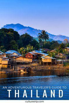 An Adventurous Traveler's Guide To Thailand