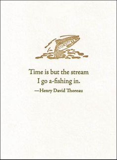 Google Image Result for http://www.flyfishingfrenzy.com/wp-content/uploads/2011/10/quote.jpg
