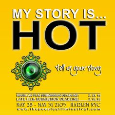 What is your story? Submit your film. TPFF 2015 NYC www.thepeoplesfilmfestival.com