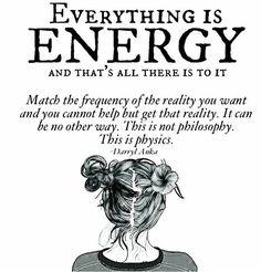 Everything is energy Attraction law Quantum physics Spiritual Awakening, Spiritual Quotes, Reiki, Quotes To Live By, Life Quotes, Real Quotes, Qoutes, Chakra, Guter Rat