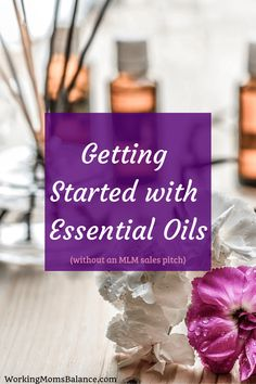 This guide to getting started with essential oils will give you all the information you need to know to start using essential oils in your home. There are many benefits to using essential oils, so don't be intimidated, get started today. Photo Food, Thing 1, Plant Therapy, Postpartum Recovery, Working Moms, Christian Inspiration, Mom Blogs, Herbal Remedies, Get In Shape