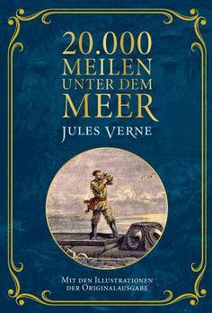 20.000 Meilen unter dem Meer: Mit Illustrationen der Originalausgabe: Amazon.de: Jules Verne: Bücher