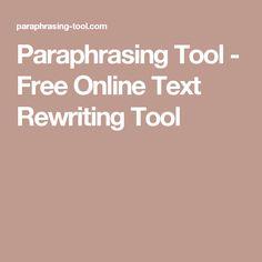 Paraphrasing Tool - Free Online Text Rewriting Tool