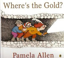 Where's The Gold? by Pamela Allen - Great picture book!  Only $9.50!  To view more of our picture books check out our eBay store at this link: http://www.ebay.com.au/itm/Wheres-Gold-Pamela-Allen-NEW-/360587239535?pt=AU_Books_Childrens_New=item53f4aca06f