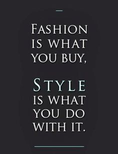 19 Trendy Ideas for fashion quotes style motivation mottos truths Great Quotes, Quotes To Live By, Me Quotes, Funny Quotes, Moment Quotes, Work Quotes, Beauty Quotes, Famous Quotes, The Words
