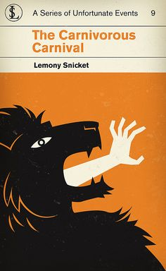 Lemony Snicket's A Series of Unfortunate Events 9: The Carnivorous Carnival (by corleyms on flickr)