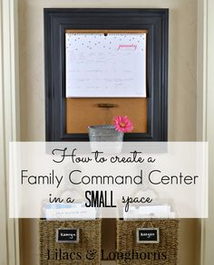 You don't need a large area to create a beautiful and functional space for your home. How to Create a Family Command Center in a Small Space | http://www.lilacsandlonghorns.com/2015/01/create-family-command-center-small-space.html