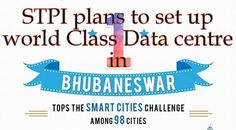 #STPI plans to set up a world class data centre in #Bhubaneswar #Odisha #Business