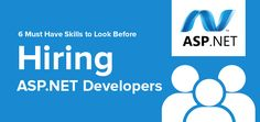 An expert ASP.NET developer must possess skills to do any task to perfection. We discuss the must-have skills before hiring an ASP.NET developer.