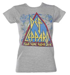 Ladies Grey Def Leppard Pour Some Sugar On Me T-Shirt