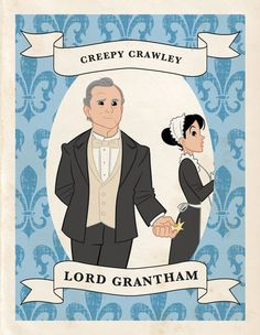 "Downton Abbey Trading Cards -  Chad Thomas, Vanity Fair   LORD GRANTHAM  Known for: Eating toast alone now that the ladies all have jobs.    Quote: ""What a ghastly prospect!"" (On having Edith care for him in his dotage. Could also apply to his feelings on social equality and ping-pong.)    Season 3 prediction: In a thrilling twist, Robert opts to change cufflinks twice before dinner, and pats Isis on his head."