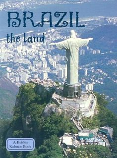 Brazil: The Land (Lands, Peoples, and Cultures) by Malika Hollander,http://www.amazon.com/dp/0778797066/ref=cm_sw_r_pi_dp_W97Csb00YT1N9JQH