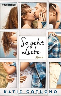 Book-addicted: [Rezension] Katie Cotugno - So geht Liebe