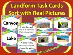 Landforms Landforms Landforms! Here is a great task card/ sort with several lesson options!Included in this product are the following 20 landforms : Mountain, Hill, Pond, River, Cave, Island, Valley, Lake, Canyon, Beach, Waterfall, Glacier, Plain, Volcano, Meander, Floodplain, Delta, ArchipelagoIn this activity, students match the landform to its term and/or definition. 3 options for recording sheets are available for 3 different lessons options.