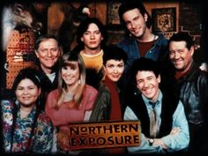 Northern Exposure My favorite TV show of all time. Ran from 1990 til 1995 and 6 wonderful seasons of Cicely, Alaska