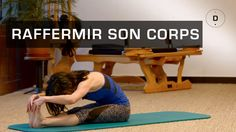 Véréna Tremel, professeur de Pilates, vous a préparé un cours pour raffermir l'ensemble du corps. Vous allez étirer votre colonne vertébrale, renforcer votre...